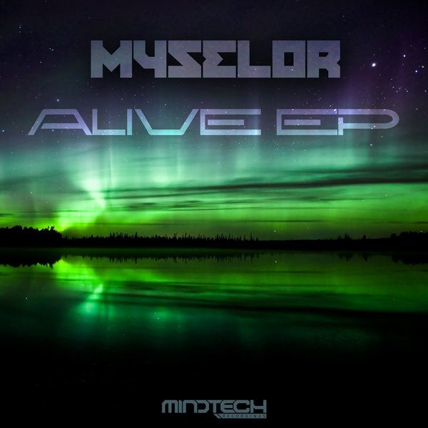 Myselor album Alive EP