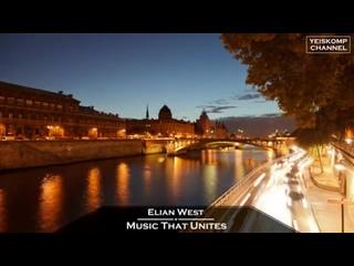 Elian West - Music That Unites (Original Mix)