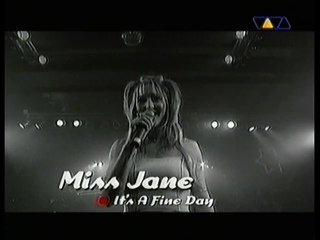 Miss Jane - It's A Fine Day (LIVE @ VIVA CLUB ROTATION)