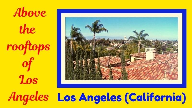 Above the rooftops of LOS ANGELES CALIFORNIA Recuerdos de la Alhambra Francisco Tárrega LA GUITARRA CLASICA ESPAÑOLA