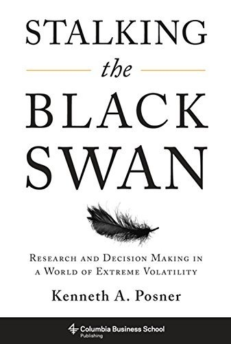 Stalking the Black Swan - Kenneth A. Posner