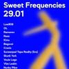 Sweet Frequencies/ Powerhouse/ 29.01.21