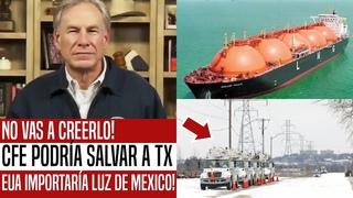 AMLO TENÍA RAZÓN! CFE PODRÍA SALVAR A TEXAS. EUA QUIERE IMPORTAR LUZ DE MEXICO. ESTO CAMBIARÁ TODO