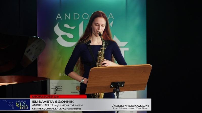 Andorra SaxFest 2019 1st Round Elisaveta Sgonnik Impressions d´Automne by Andre Caplet