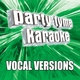 Party Tyme Karaoke - Just Dance (Made Popular By Lady Gaga & Colby O'Donis) [Vocal Version]