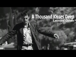 A Thousand Kisses Deep (Leonard Cohen) - Из бездны нежный бриз (Girl on the Bridge)
