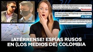 ¡De terror! Espías rusos en Colombia causan estragos… en los grandes medios colombianos 🤦♀️ 🤦♂️