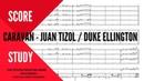 Caravan by Juan Tizol Duke Ellington Arranged by Steven Feifke