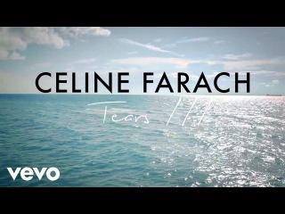Celine Farach feat. Hoaprox - Tears III (Official Music Video)
