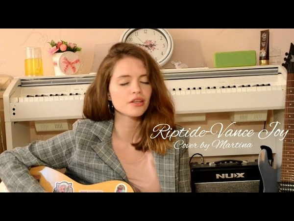 Riptide Vance Joy cover by Martina