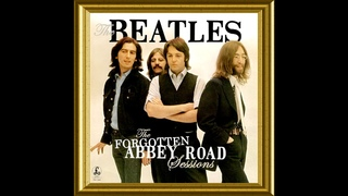 The Beatles -The Forgotten Abbey Road Sessions (Full Album) Part 2