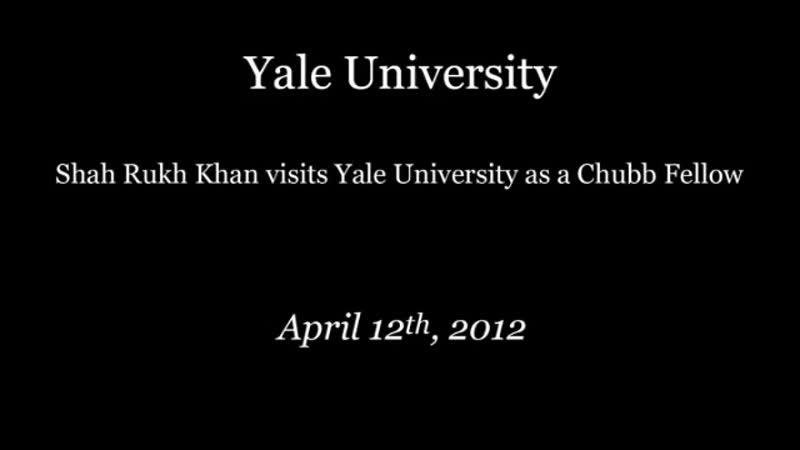 Shah Rukh Khan at Yale University as Chubb Fellow official video
