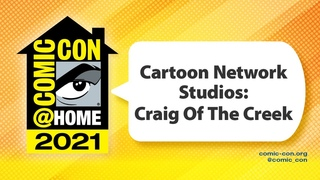 Cartoon Network Studios: Craig Of The Creek | Comic-Con@Home 2021