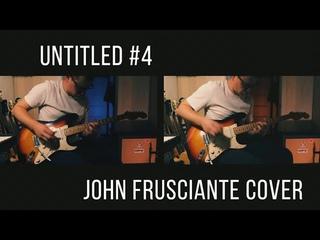 Untitled #4 - John Frusciante cover / Владимир Куличенко