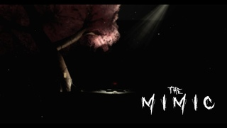 The Mimic - Chapter 3 Trailer