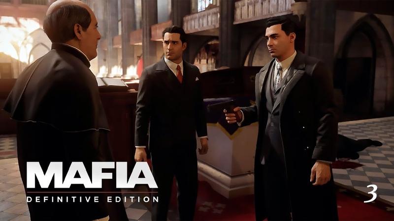 Прохождение Mafia Definitive Edition 2K Глава 3 Святые и грешники