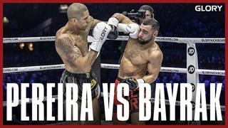GLORY 74: Alex Pereira vs. Ertuğrul Bayrak - Full Fight