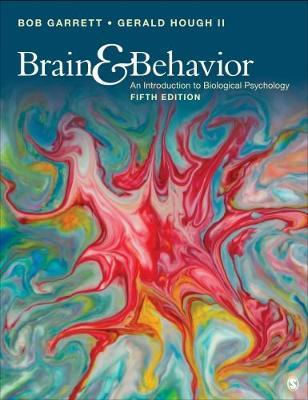 Brain & Behavior An Introduction to Behavioral Neuroscience, 5th Edition