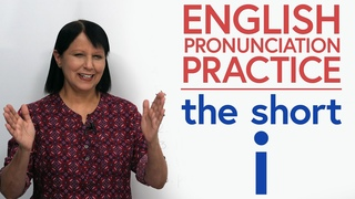 How to pronounce the short 'i' sound in English