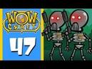 WoWcraft Ep 47 Elite Retreat